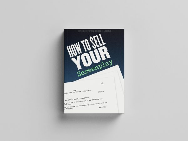 How To Sell Your Screenplay Ebook